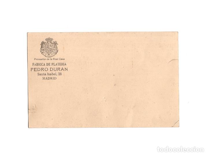 Postales: MADRID.- FÁBRICA DE PLATERÍA.- PEDRO DURAN.- SANTA ISABEL 28. MODELO Nº5. LAZO. - Foto 2 - 178249765