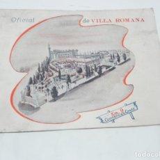 Postales: CATALOGO OFICIAL DE VILLA ROMANA (MADRID) CARRETERA DE LA CORUÑA KM. 9, AÑOS 40, SALA DE FIESTAS, TI. Lote 180093758