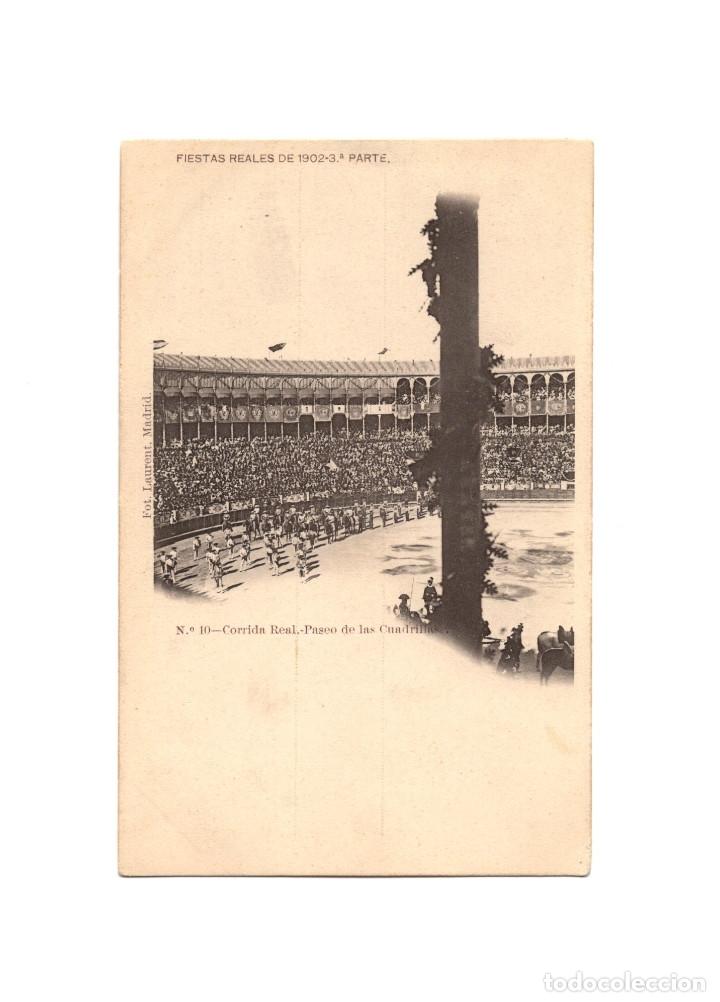 MADRID.- FIESTAS REALES DE 1902. 3ªPARTE- Nº10, CORRIDA REAL. PASEO DE LAS CUADRILLAS PLAZA DE TOROS (Postales - España - Comunidad de Madrid Antigua (hasta 1939))