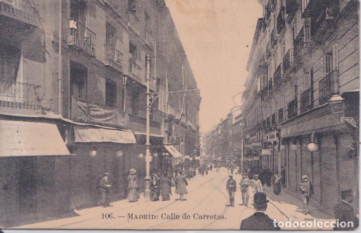 MADRID - CALLE DE CARRETAS (Postales - España - Comunidad de Madrid Antigua (hasta 1939))