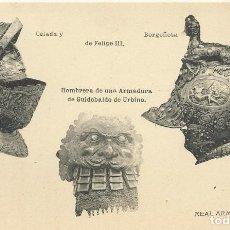 Postales: HAUSER Y MENET. CELADA Y BORGOÑOTA DE FELIPE III. REAL ARMERÍA. ARMAS.. Lote 192270117