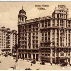 Postales: BONITA POSTAL - MADRID - HOTEL FLORIDA. Lote 204472167