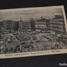 Postales: ANTIGUA / DIFÍCIL POSTAL CIRCULADA - MADRID / HOTE AMERICANO - PUERTA DEL SOL Nº 11 / OCTUBRE 1957. Lote 214898116