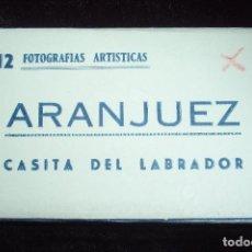 Postales: ARANJUEZ. CASITA DEL LABRADOR. ACORDEÓN DE 12 POSTALES COLOREADAS. 12 FOTOGRAFÍAS ARTISTICAS.. Lote 218120800