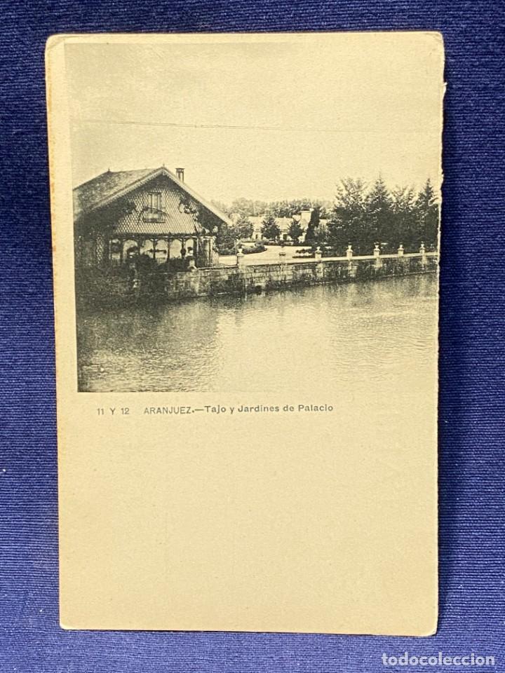POSTAL ARANJUEZ 11 Y 12 TAJO JARDINES PALACIO POSTALES ALMIRANTE 23 ARANJUEZ NO CIRCULADA GRAFOS (Postales - España - Comunidad de Madrid Antigua (hasta 1939))