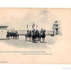 Postales: MADRID.- RELEVO DE LA PARADA DEL REAL PALACIO DE MADRID. CENTINELAS DE CABALLERÍA.. Lote 231668445