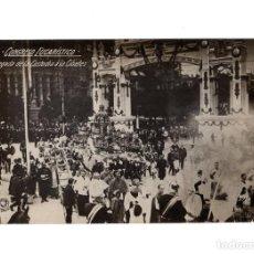 Postales: MADRID.- CONGRESO EUCARÍSTICO CELEBRADO EN MADRID EN 1911. LLEGADA DE LA CUSTODIA Á LA CIBELES.. Lote 235239835