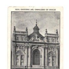 Postales: MADRID.- REAL ORATORIO DEL CABALLERO DE GRACIA.. ARQUITECTO D. CARLOS DE LUQUE.. Lote 236442460