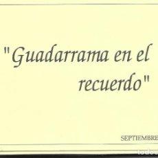 Postales: LOTE REPRODUCCION 33 POSTALES GUADARRAMA EN EL RECUERDO MADRID 1992. Lote 242863650
