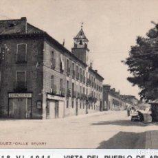 Postales: MADRID.- PUEBLO DE ARANJUEZ, C/STUART, CIRCULADA 1911,FOT, UNIÓN POST,JMOLINA1946. Lote 246445630