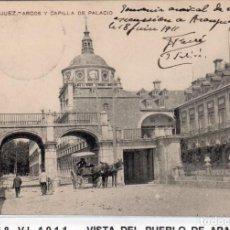 Postales: MADRID.- PUEBLO DE ARANJUEZ,ARCOS, CIRCULADA 1911,FOT, DIAZ,JMOLINA1946. Lote 246449455