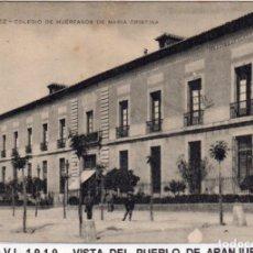 Postales: MADRID.- PUEBLO DE ARANJUEZ,C. DE HUERFANOS, CIRCULADA 1911,FOT,UNION POST,JMOLINA1946. Lote 246450445