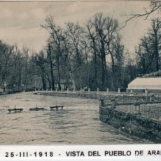 Postales: MADRID.- PUEBLO DE ARANJUEZ,PRESA DE J, CIRCULADA 1918,FOT,H.A.E,JMOLINA1946. Lote 246451360
