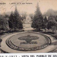 Postales: MADRID.- PUEBLO DE ARANJUEZ,J.DE LA ISLA, CIRCULADA 1913,FOTLACOSTE,JMOLINA1946. Lote 246453575