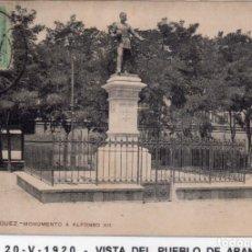 Postales: MADRID.- PUEBLO DE ARANJUEZ, MONUMENTO A ALFONSO XII, CIRCULADA 1926,FOT, T.G,JMOLINA1946. Lote 246456160