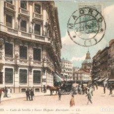 Postales: MADRID 24 CALLE SEVILLA Y BANCO H. A. L.L. C. EN 1911. Lote 254314330