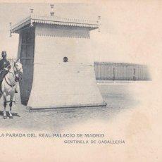 Postais: MADRID RELEVO PARADA EN PALACIO, CENTINELA. ED. HAUSER Y MENET, CLICHÉ SERVET. REVERSO SIN DIVIDIR. Lote 275133113