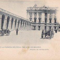 Postais: MADRID RELEVO PARADA EN PALACIO, ARTILLERIA. ED. HAUSER Y MENET, CLICHÉ SERVET. REVERSO SIN DIVIDIR. Lote 275133503