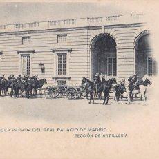 Postais: MADRID RELEVO PARADA EN PALACIO, ARTILLERIA. ED. HAUSER Y MENET, CLICHÉ SERVET. REVERSO SIN DIVIDIR. Lote 275133673