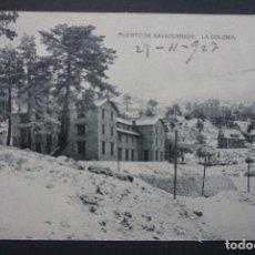Postales: PUERTO DE NAVACERRADA: LA COLONIA, POSTAL CIRCULADA CON SELLO DEL AÑO 1927. Lote 285042998