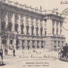 Postales: MADRID, PALACIO REAL. ED. HAUSER Y MENET Nº 1713. CIRCULADA EN 1908. Lote 292590148