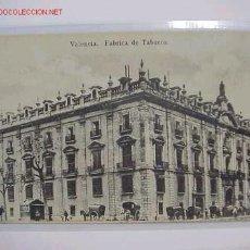 Postales: POSTAL VALENCIA FABRICA DE TABACOS. Lote 7445603