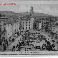 Postales: 7-A50. ALCOY Nº 6. PLAZA DE ESPAÑA. Lote 1892167