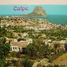 Postales: 9904 CALPE ALICANTE MIRA CIENTOS DE POSTALES EN MI TIENDA TC COSAS&CURIOSAS. Lote 3414422