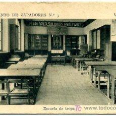 Postales: VALENCIA, REGIMIENTO DE ZAPADORES, ESCUELA DE TROPA, P18207. Lote 9658672