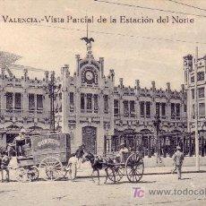 Postales: TEMA CORREO. 26. VALENCIA. *VISTA PARCIAL DE LA ESTACIÓN DEL NORTE*. CARRETA DE CORREOS. S/C.M. RARA. Lote 26634744