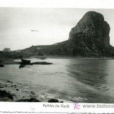 Postales: ALICANTE - PEÑON DE IFACH- ED. ARRIBAS Nº 135 - ESCRITA PO DETRAS. Lote 27601679