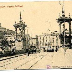Postales: VALENCIA - PUENTE DEL REAL- 107 FOTOTIPIA THOMAS-BARCELONA (NUEVA SIN USAR). Lote 26630266