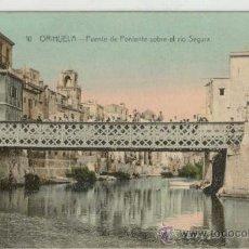 Postales: (PS-6282)POSTAL DE ORIHUELA(ALICANTE)-PUENTE DE PONIENTE SOBRE EL RIO SEGURA. Lote 8685235