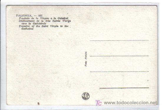 Postales: VALENCIA - 551 Traslado de la Virgen a la Catedral - - Foto 2 - 26517744