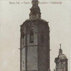Postales: Nº 54. TORRE DEL MICALET.VALENCIA.. Lote 17284725