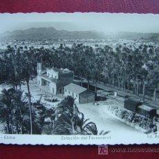 Postales: ELCHE (ALICANTE) - ESTACION DEL FERROCARRIL. Lote 12025833