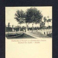 Cartoline: POSTAL D' ALACANT: COLONIA DE SANTA EULALIA: PONT SOBRE EL VINALOPÓ A LA CARRETERA DE L' ESTACIÓ. Lote 10542828