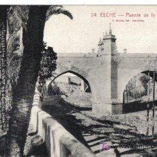 Postales: ELCHE, PUENTE DE LA VIRGEN. Lote 26299267