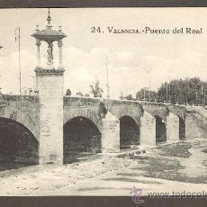 Postales: POSTAL VALENCIA - PUENTE DEL REAL - GRAFOS, MADRID. Lote 23496024
