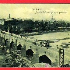 Postales: VALENCIA, PUENTE DEL MAR Y VISTA GENERAL, P30818. Lote 15357748