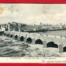 Postales: VALENCIA, PUENTE DEL MAR Y VISTA GENERAL, P31507. Lote 15729770