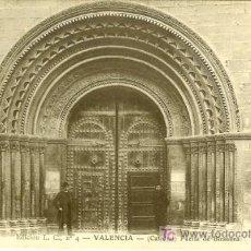 Postales: PS2771 VALENCIA 'CATEDRAL - PUERTA DE BIZANTINA'. ED. L.C. Nº4. PRINCIPOS SIGLO XX. SIN CIRCULAR. Lote 16320210