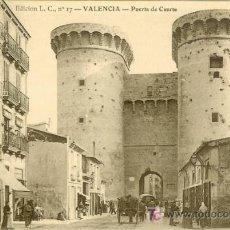 Postales: PS1786 VALENCIA 'PUERTA DE CUARTE'. ED. L.C. Nº17. PRINCIPOS SIGLO XX. SIN CIRCULAR. Lote 16320416