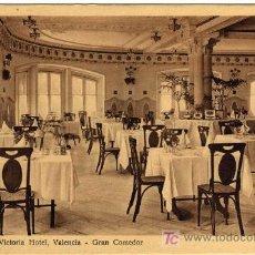 Postales: PRECIOSA POSTAL - VALENCIA - HOTEL REINA VICTORIA - GRAN COMEDOR . Lote 18767543