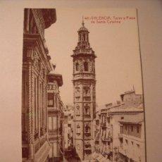 Postales: POSTAL DE VALENCIA. TORRE Y PLAZA DE SANTA CATALINA. REPRODUCCIÓN DEL DIARIO LEVANTE P-1517. Lote 17542957