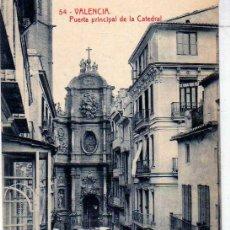 Postales: VALENCIA. Nº 54. PUERTA PRINCIPAL DE LA CATEDRAL. Nº 104 THOMAS. SIN CIRCULAR.. Lote 19656938