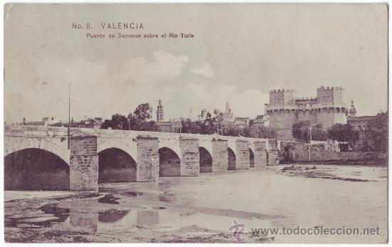 VALENCIA: PUENTE DE SERRANOS SOBRE EL RÍO TURIA. COLECCIÓN E.B.P. NO CIRCULADA (AÑOS 10) (Postales - España - Comunidad Valenciana Antigua (hasta 1939))
