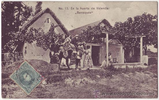 VALENCIA: EN LA HUERTA DE VALENCIA: BARRAQUES. COLECCIÓN E. BORT. CIRCULADA (1907) (Postales - España - Comunidad Valenciana Antigua (hasta 1939))