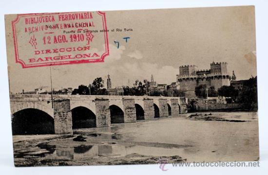 POSTAL VALENCIA Nº 8 PUENTE DE SERRANOS SOBRE EL RÍO TURIA COLECCIÓN E B P VALENCIA CIRCULADA (Postales - España - Comunidad Valenciana Antigua (hasta 1939))