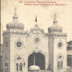 Postales: PS1893 VALENCIA 'EXPOSICIÓN REGIONAL - PABELLÓN LATERAL DEL PALACIO AGRICULTURA'. THOMAS. 1919. Lote 22403204